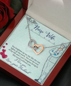 Nurse Wife You Brighten Up My Day Like The Sun Lights Up The Earth Interlocking Heart Necklace 2