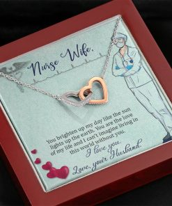 Nurse Wife You Brighten Up My Day Like The Sun Lights Up The Earth Interlocking Heart Necklace