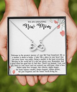 To An Amazing New Mom Welcome To The Greatest Journey Of Your Life Infinity Heart Necklace 2