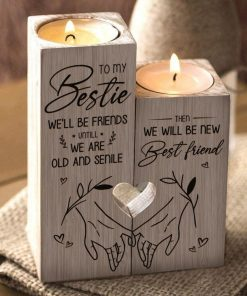 To My Bestie - We'll Be New Best Friend - Candle Holder 1