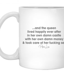 And The Queen Lived Laser Happily Ever After Mug