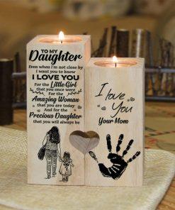 Mom To Daughter - I Want You To Know I Love You - Candle Holder With Heart