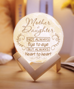 Mother And Daughter Not Always Eye To Eye But Always Heart To Heart Moon Lamp