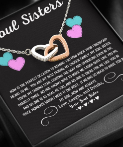 Soul Sisters Now Is The Perfect Occasion To Remind You How Much Your Friendship Mean To Me Necklace