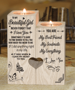 To My Beautiful Girl - Never Forget That I Love You - Candle Holder With Heart