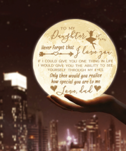To My Daughter Never Forget That I Love You Moon Lamp