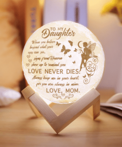 To My Daughter When You Believe Love Never Dies Moon Lamp