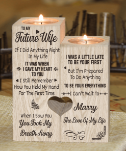 To My Future Wife - Can't Wait To Marry You - Candle Holder With Heart