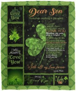 Dear Son More Than Anything In This World St Patrick's Day Irish Fleece Blanket, Mink Sherpa Blanket