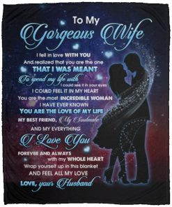 Husband To My Gorgeous Wife I Fell in Love with You Realized You Are the One Fleece Blanket