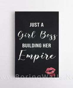 Just A Girl Boss Building Her Empire Poster Canvas