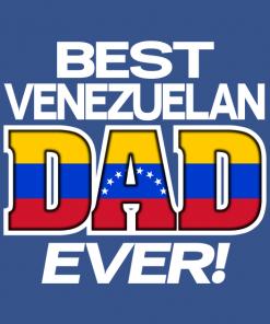 Best Venezuelan dad ever shirt