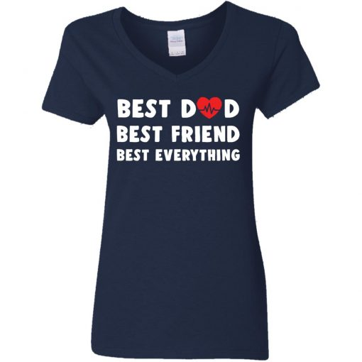 Best dad best friend best everything shirt