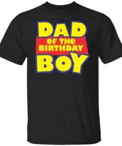 Dad of the birthday boy shirt