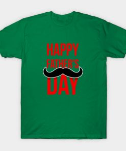 Happy Fathers Day 2021 T-shirt