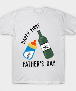 Happy First Fathers Day T-Shirt