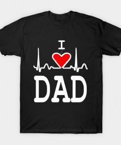 Heartbeat I love dad shirt