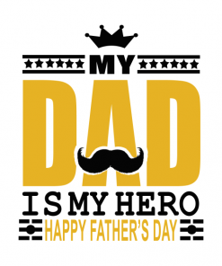 My dad is my hero Happy Fathers Day shirt
