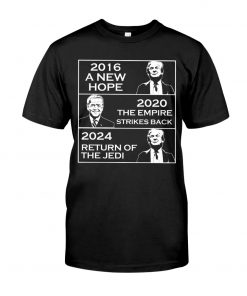 2016 A New Hope 2020 The Empire Strikes Back 2024 Return Of The Jedi Shirt
