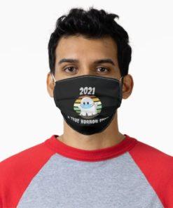 2021 Was Boosheet A True Horror Story Face Mask
