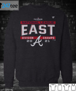 Sweatshirt Atlanta Braves 2021 NL East Division Champions T Shirt
