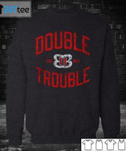 Sweatshirt Bella Twins Double Trouble T Shirt