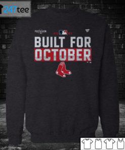 Sweatshirt Boston Red Sox 2021 Postseason Built for October Shirt