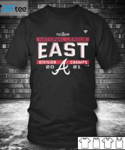 T shirt Atlanta Braves 2021 NL East Division Champions T Shirt